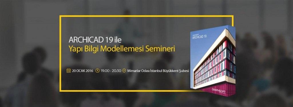 ARCHICAD 19 ile Yapı Bilgi Modellemesi Semineri 4