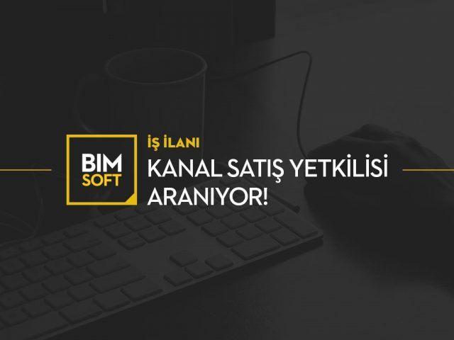 BIMSOFT Kanal Satış Yetkilisi Arıyor 3