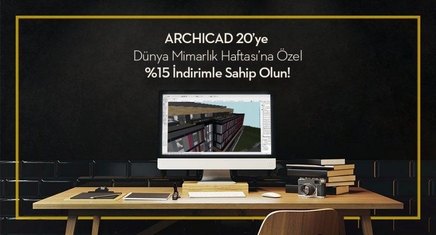 ARCHICAD 20'ye Dünya Mimarlık Haftasına Özel %15'e Varan İndirimlerle Sahip Olun! 4