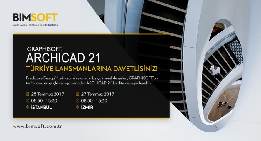 ARCHICAD 21 Türkiye Lansmanlarına Davetlisiniz! 4