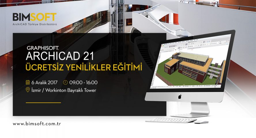 6 Aralık'ta ARCHICAD 21 İzmir Eğitimine Davetlisiniz 4
