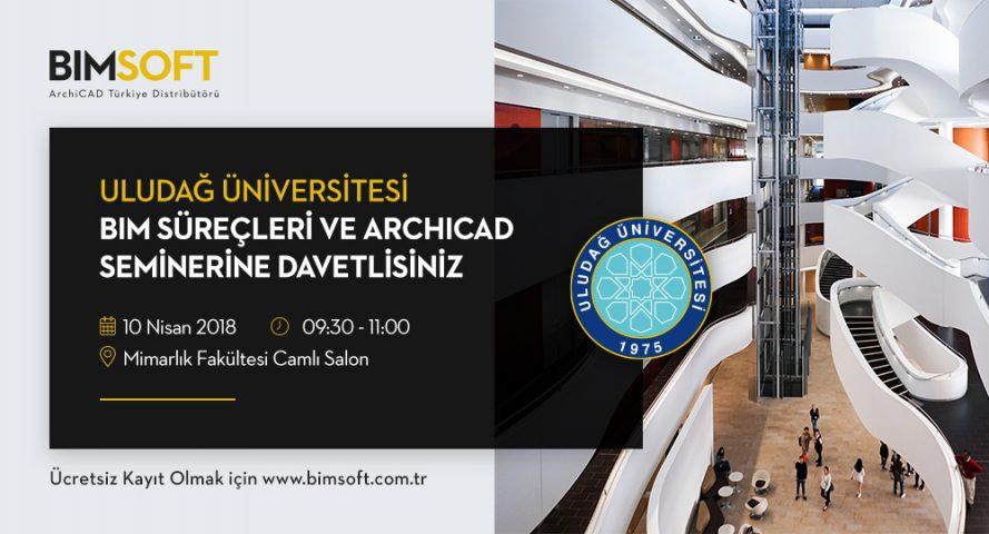 Uludağ Üniversitesi BIM Süreçleri ve  ARCHICAD Semineri 4