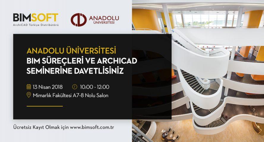 Anadolu Üniversitesi BIM Süreçleri ve  ARCHICAD Semineri 4