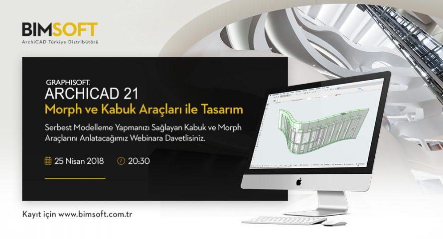 ARCHICAD Morph ve Kabuk Araçları ile Tasarım Webinarı 4