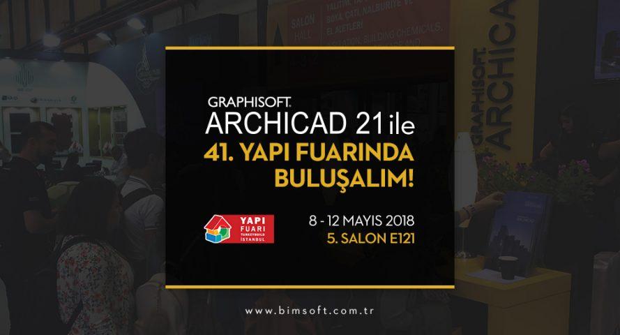 ARCHICAD 21 ile 41. Yapı Fuarı - Turkeybuild İstanbul'dayız! 4