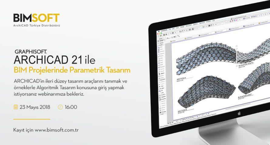 BIM Projelerinde ARCHICAD ile Parametrik Tasarım Webinarı 4