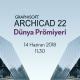 ARCHICAD 22 Yayınlandı! 2