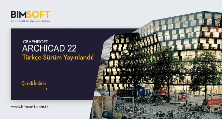 ARCHICAD 22 Türkçe Yayınlandı! 4