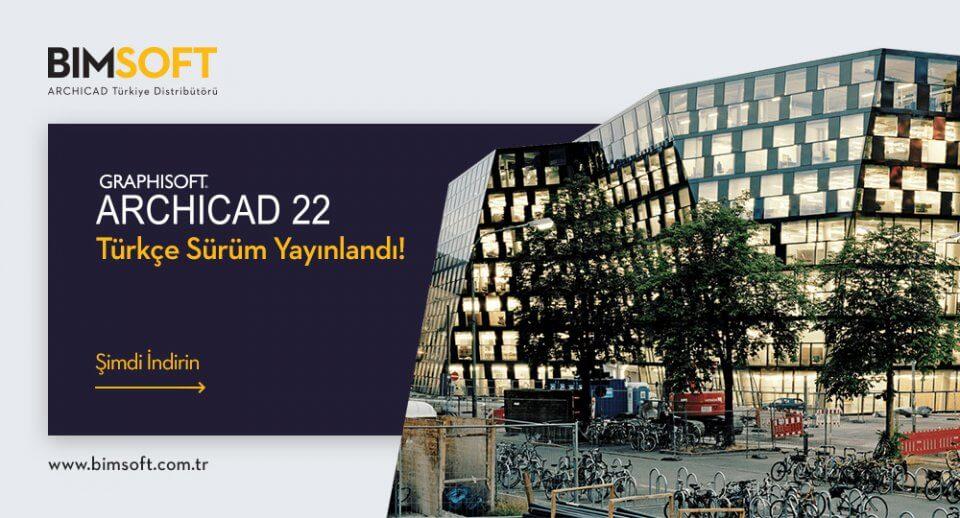 ARCHICAD 22 Türkçe Yayınlandı! 14