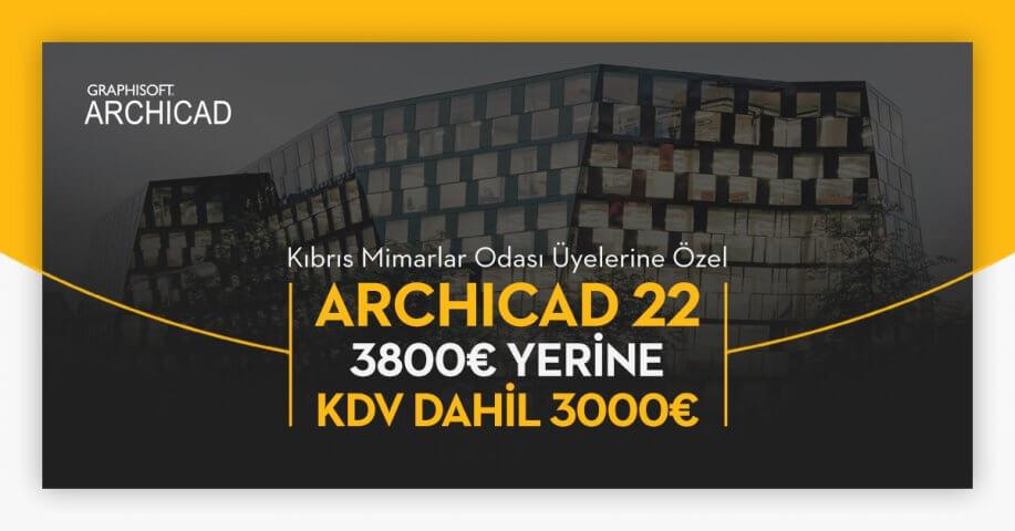Kıbrıs Mimarlar Odası Üyelerine Özel ARCHICAD 22 Lisansı 3800€ Yerine KDV Dahil 3000€ 4