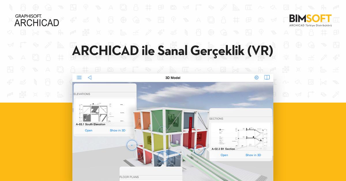 ARCHICAD ile Sanal Gerçeklik (VR) 1
