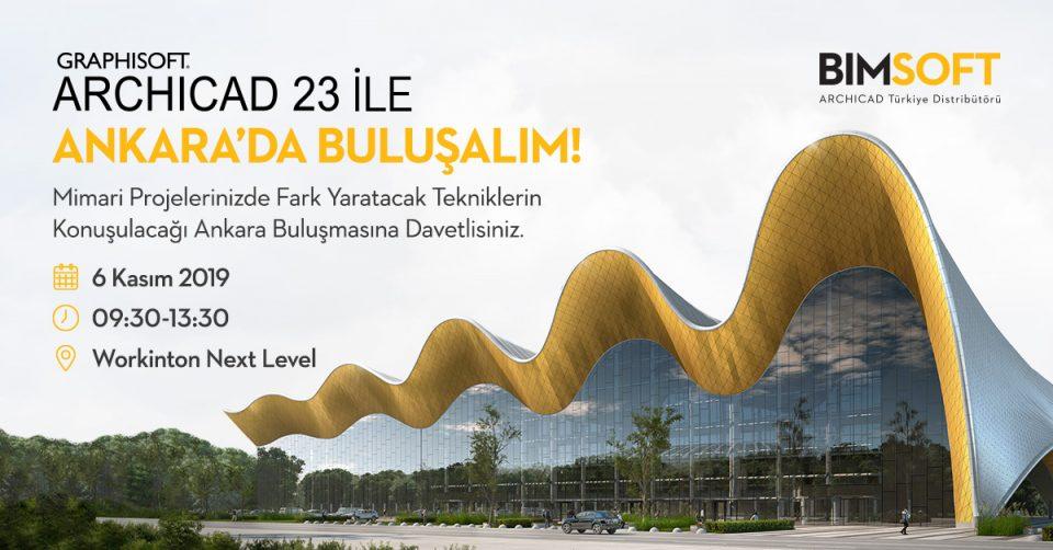 ARCHICAD 23 ile Ankara'da Buluşalım! 8