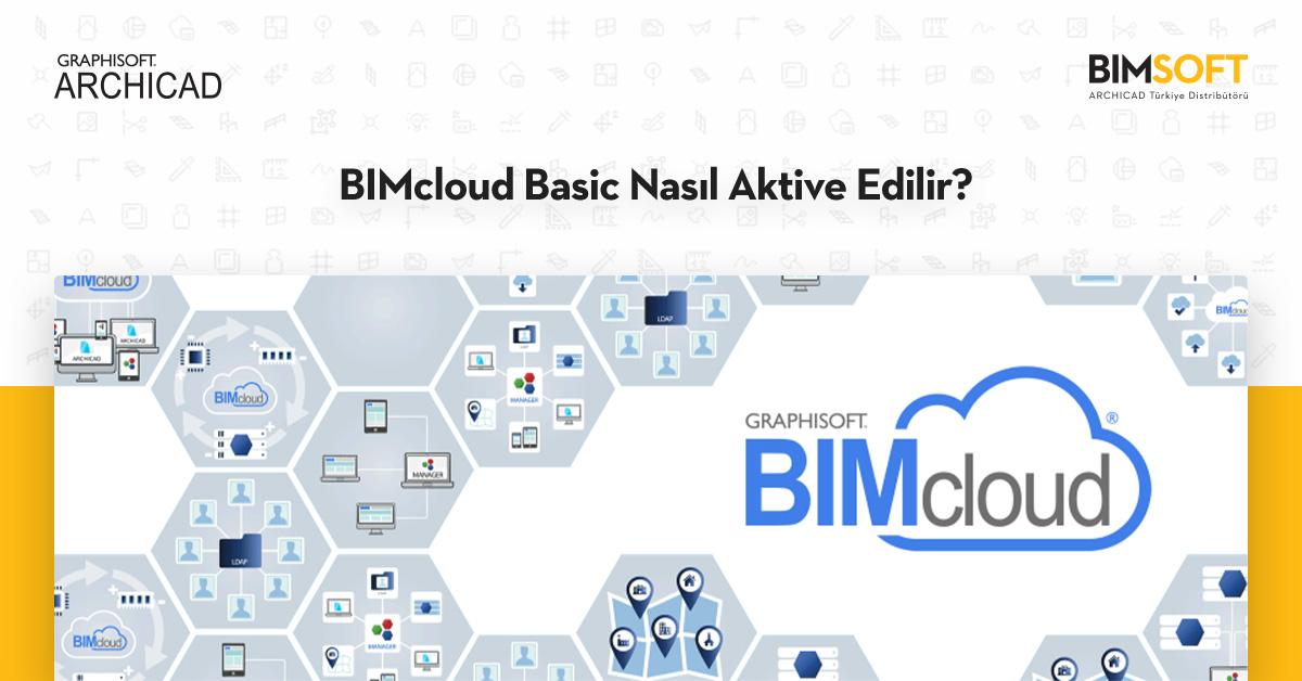 BIMcloud Basic Nasıl Aktive Edilir 1