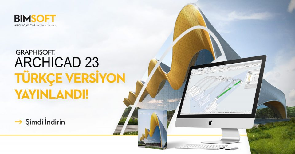 ARCHICAD 23 Türkçe Yayınlandı! 6