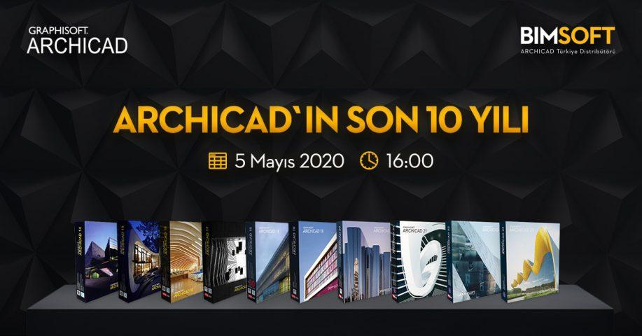 ARCHICAD'in Son 10 Yılı Webinarı 4